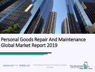 Personal Goods Repair And Maintenance Global Market Report 2019