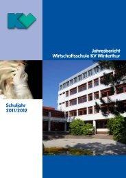 Jahresbericht 2011/12 ansehen - Wirtschaftsschule KV Winterthur