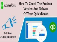 Examine the Product Version and Release Of Your QuickBooks [Help-Desk]
