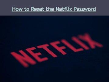 How to Reset the Netflix Password