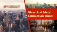 Glass And Metal Fabrication Dubai