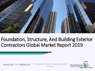 Foundation, Structure, And Building Exterior Contractors Global Market Report 2019