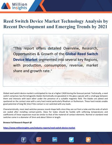 Reed Switch Device Market Technology Analysis by Recent Development and Emerging Trends by 2021
