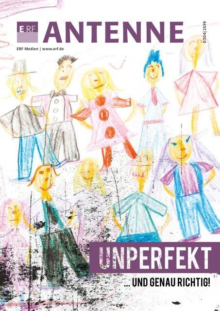 ERF ANTENNE 0304|2019 Unperfekt – und genau richtig!