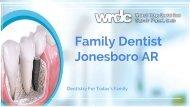 Family Dentist Jonesboro AR