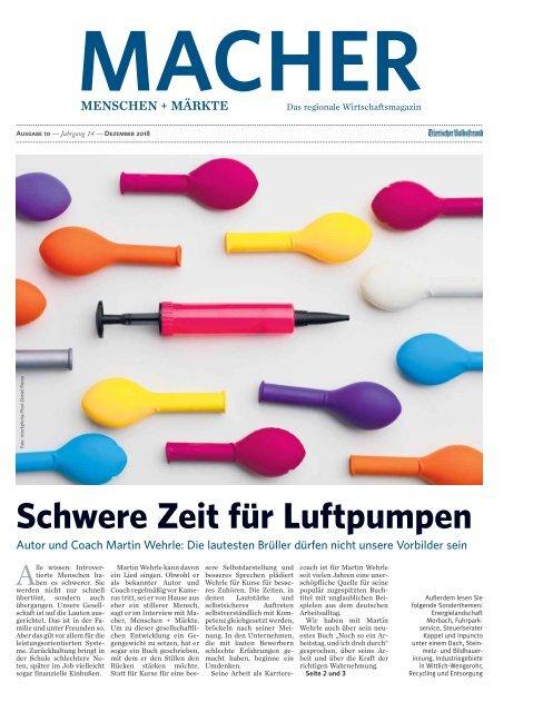 MACHER Menschen + Märkte - Ausgabe 10 - Dezember 2018