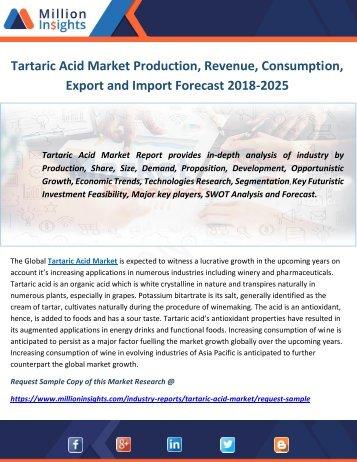 Tartaric Acid Market Production, Revenue, Consumption, Export and Import Forecast 2018-2025.docx