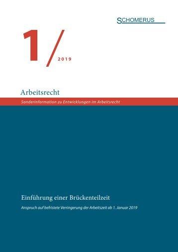 Sonderinformation Arbeitsrecht 1/19 Brückenteilzeit