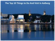 The Top 10 Things to Do and Visit in Aalborg