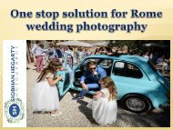 One stop solution for Rome wedding photography