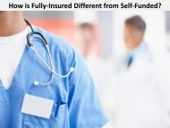 How is Fully-Insured Different from Self-Funded