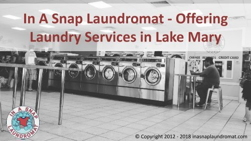 In A Snap Laundromat - Offering Laundry Services in Lake Mary