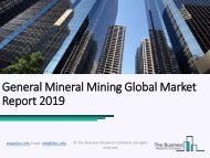 General Mineral Mining Global Market Report 2019