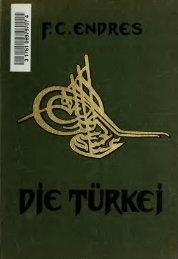 Die Türkei; eine Einführung in das Verständnis von Land und Volk