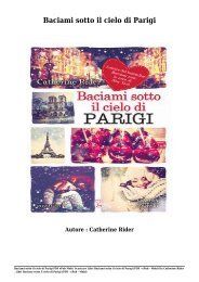 Scaricare Libri Baciami sotto il cielo di Parigi Gratis Di Catherine Rider