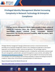 Privileged Identity Management Market Increasing Complexity in Network Technology & Enterprise Compliance