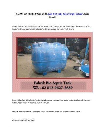 AMAN, WA +62 812-9627-2689, Jual Bio Septic Tank Cimahi Selatan, Kota Cimahi