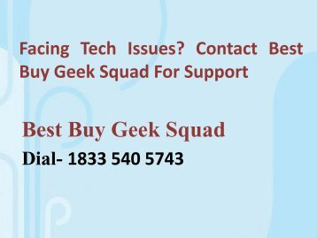Best Buy Geek Squad is a Worldwide Tech Repair Customer Support