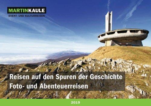 Reisen auf den Spuren der Geschichte / Foto- und Abenteuerreisen