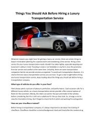 Things You Should Ask Before Hiring a Luxury Transportation Service
