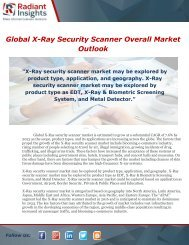Global X-Ray Security Scanner Market estimated to grow at a substantial CAGR of 7.6% by 2023