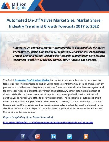 Automated On-Off Valves Market Size, Market Share, Industry Trend and Growth Forecasts 2017 to 2022