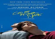 R.E.A.D. [BOOK] Call Me by Your Name (International Edition) EBook