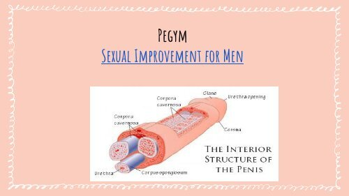 Pegym - Sexual Improvement for Men