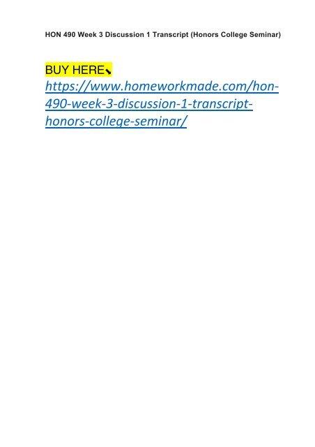 HON 490 Week 3 Discussion 1 Transcript (Honors College Seminar)