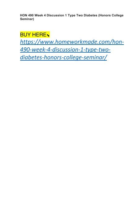HON 490 Week 4 Discussion 1 Type Two Diabetes (Honors College Seminar)
