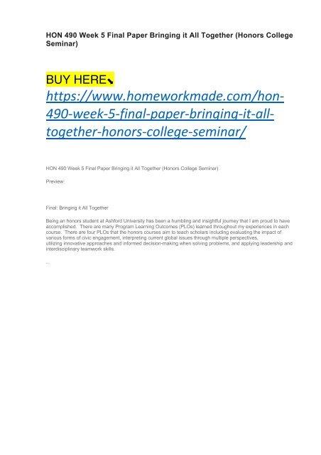 HON 490 Week 5 Final Paper Bringing it All Together (Honors College Seminar)
