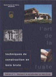 Art De La Fuste VOL 1.4 - Decouvrir La Construction En Bois Bruts