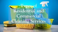 Types of Residential and Commercial Cleaning Services