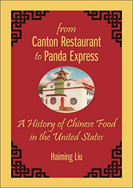 [+]The best book of the month From Canton Restaurant to Panda Express: A History of Chinese Food in the United States (Asian American Studies Today) [PDF]