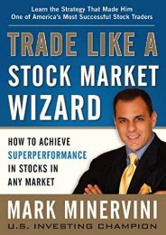 [+]The best book of the month Trade Like a Stock Market Wizard: How to Achieve Super Performance in Stocks in Any Market  [FREE]