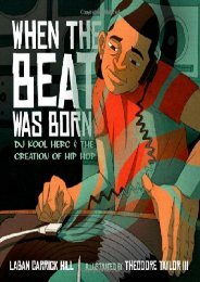 [+][PDF] TOP TREND When the Beat Was Born: DJ Kool Herc and the Creation of Hip Hop (Coretta Scott King - John Steptoe Award for New Talent)  [READ]