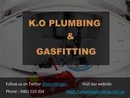 Plumbing Services in Dandenong - K.O Plumbing & Gasfitting