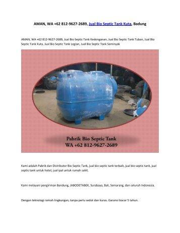 AMAN, WA +62 812-9627-2689, Jual Bio Septic Tank Kuta, Badung