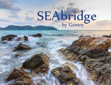 SEAbridge By Gentry Brochure