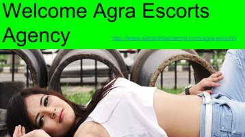 Welcome Agra Escorts Agency
