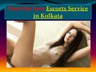Enjoy Erotic moments with Kolkata escorts service!