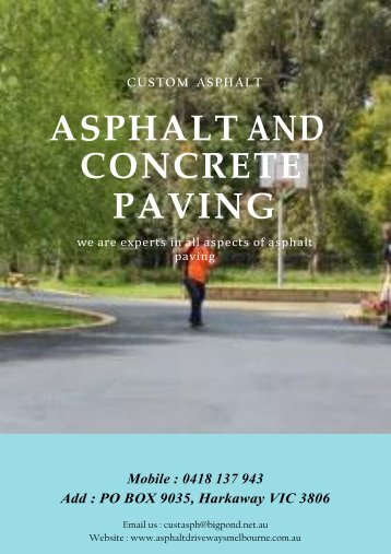 Why Asphalt Paving is Better than Concrete Paving