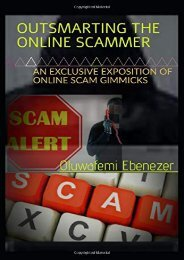 [+][PDF] TOP TREND OUTSMARTING THE ONLINE SCAMMER: AN EXCLUSIVE EXPOSITION OF ONLINE SCAM GIMMICKS  [FULL]