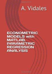 [+][PDF] TOP TREND ECONOMETRIC MODELS with MATLAB. PARAMETRIC REGRESSION ANALYSIS  [FREE]