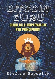 [+]The best book of the month Bitcoin Guru: Guida alle criptovalute per principianti (Cryptocurrency)  [FULL]