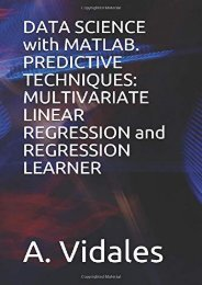 [+]The best book of the month DATA SCIENCE with MATLAB. PREDICTIVE TECHNIQUES: MULTIVARIATE LINEAR REGRESSION and REGRESSION LEARNER  [FREE]
