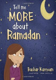 [+]The best book of the month Tell me more about Ramadan: (Islamic books for kids)  [DOWNLOAD]