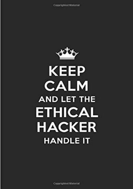 [+]The best book of the month Keep Calm and Let the Ethical Hacker Handle It: Blank Lined 6x9 Ethical Hacker quote Journal/Notebooks as Gift for ... your spouse,lover,partner,friend or coworker  [DOWNLOAD]