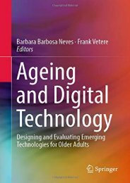 [+]The best book of the month Ageing and Digital Technology: Designing and Evaluating Emerging Technologies for Older Adults [PDF]