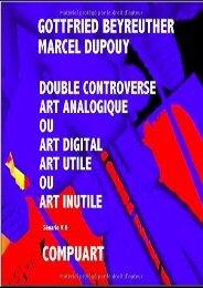 [+][PDF] TOP TREND DOUBLE CONTROVERSE ART ANALOGIQUE OU ART DIGITAL ART UTILE OU ART INUTILE [PDF]